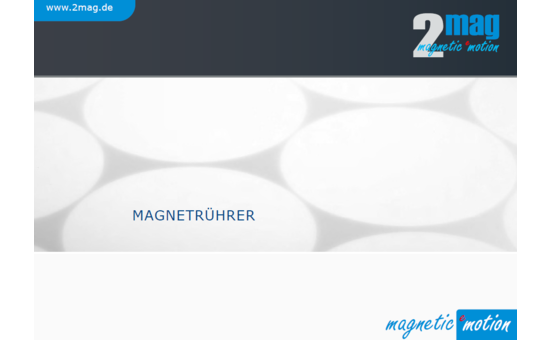 2mag Catalogue: Wear-free Magnetic Stirrers, Stirrers for Cell Culture, Laboratory Stirrers